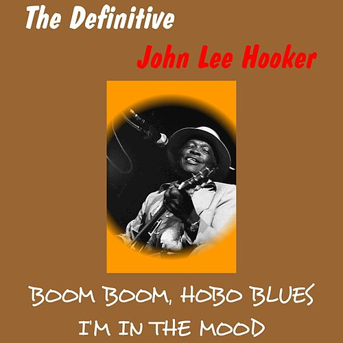 The Definitive John Lee Hooker de John Lee Hooker
