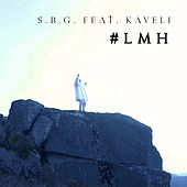 Play & Download # LMH (feat. Kaveli) by Sbg | Napster