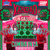Play & Download Un Saludo: Mexican Soundsystem Cumbia in LA by Various Artists | Napster