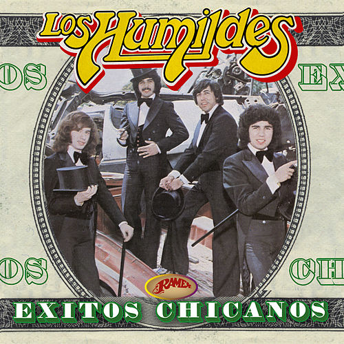 Exitos Chicanos by Los Humildes