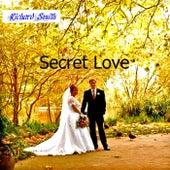 Secret Love by Richard Smith
