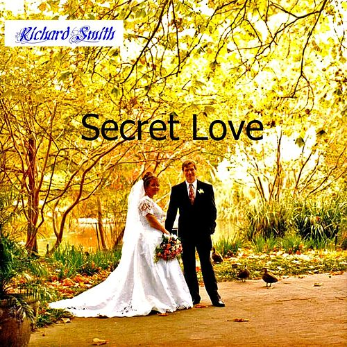 Secret Love by Richard Smith