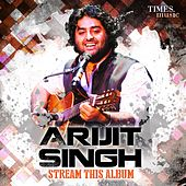 Play & Download Arijit Singh - Stream This Album by Arijit Singh | Napster