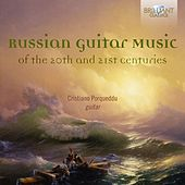 Russian Guitar Music of the 20th and 21st Centuries by Cristiano Porqueddu