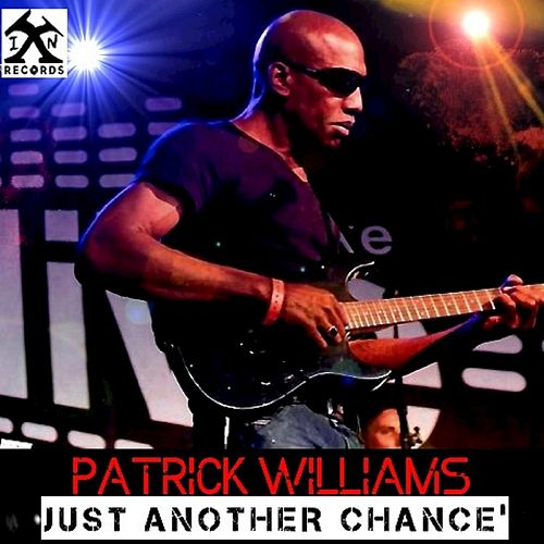 Just Another Chance by Patrick Williams