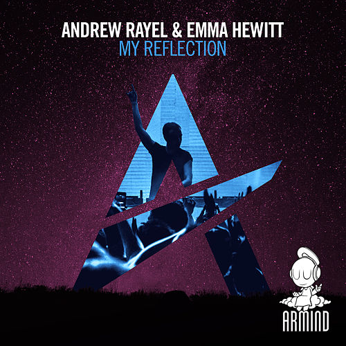 My Reflection by Andrew Rayel