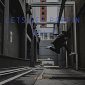 Play & Download Lets Get Poppin Vol.2 by Various Artists | Napster