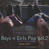 Play & Download Boys n Girls Pop Vol.2 by Various Artists | Napster