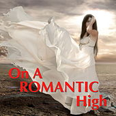 On A Romantic High von Various Artists