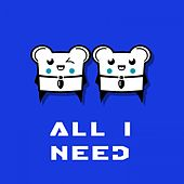 All I Need by Spencer & Hill