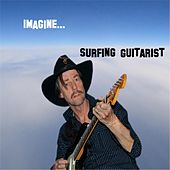 Play & Download Imagine by Surfing Guitarist | Napster