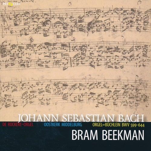 Play & Download Johann Sebastian Bach: Orgelbüchlein BWV 599-644 by Bram Beekman | Napster