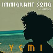 Immigrant Song (feat. Babatunde) by Yemi