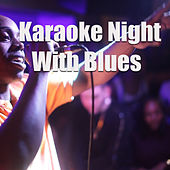 Karaoke Night With Blues von Various Artists