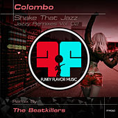 Shake That Jazz (Jazzy Remixes) vol 2 by Colombo