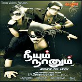 Play & Download Neeyum Naanum (Original Motion Picture Soundtrack) by Various Artists | Napster
