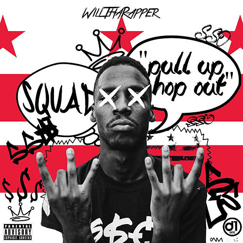 Pull Up Hop Out by WillThaRapper