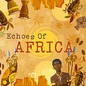 Echoes Of Africa by Various Artists