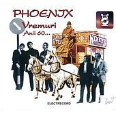 Play & Download Vremuri by Phoenix | Napster