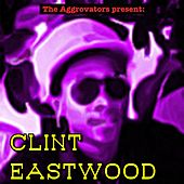 The Aggrovators present Clint Eastwood by Clint Eastwood