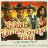 De Cowboy, De Outlaw, De Sheriff en De Hoer van Björn van der Doelen