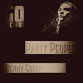 Party People by Benny Green