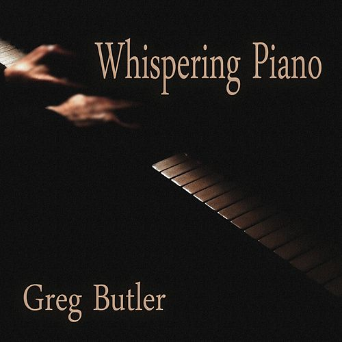 Whispering Piano de Greg Butler