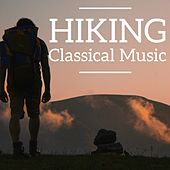 Play & Download Hiking Classical Music by Various Artists | Napster