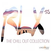 Play & Download RLX #15 - The Chill Out Collection by Various Artists | Napster
