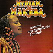 Play & Download Comme une symphonie d'amour by Myriam Makeba | Napster