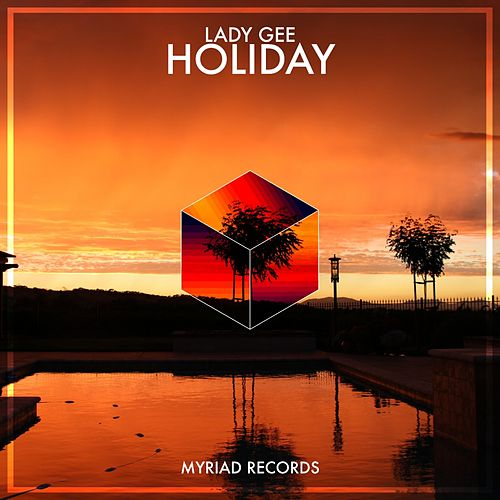 Holiday by Lady Gee