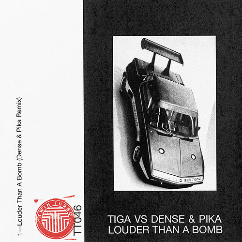Louder Than A Bomb by Tiga