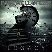 Legacy by Farewell 2 Fear