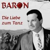 Die Liebe zum Tanz by Baron