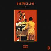 Play & Download Get Well Foe by Lud Foe | Napster