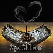 Play & Download Spa Chillout by Spa Best Relaxing Spa Music | Napster