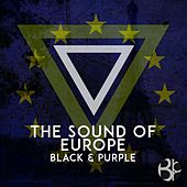 Play & Download The Sound of Europe by Various Artists | Napster