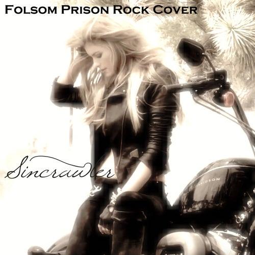 Folsom Prison Rock Cover by SinCrawler