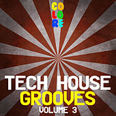 Play & Download Tech House Grooves, Vol. 3 by Various Artists | Napster