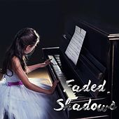 Play & Download Faded Shadows by Flora Tian | Napster