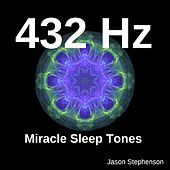 Play & Download 432 Hz Miracle Sleep Tones by Jason Stephenson | Napster