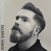 Headlong by John Smith