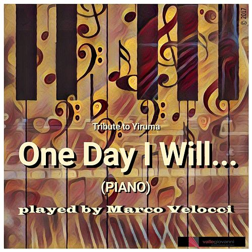 Play & Download One Day I Will... by Marco Velocci | Napster