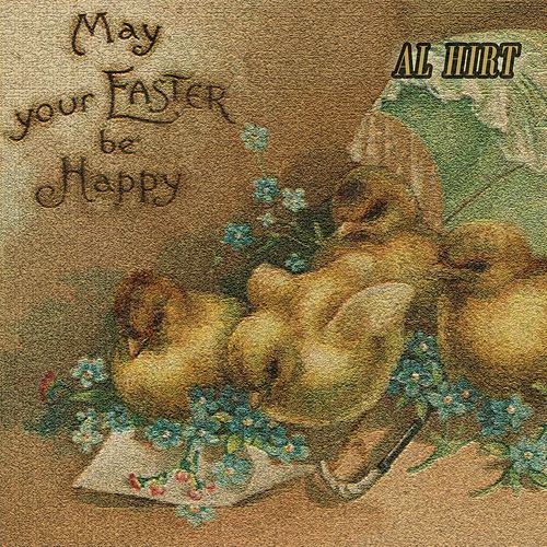 May your Easter be Happy de Al Hirt