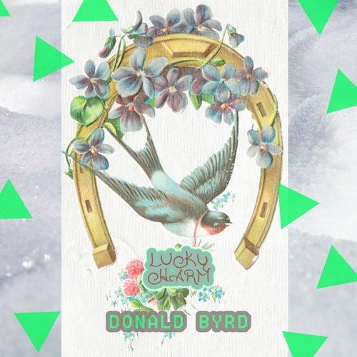 Lucky Charm von Donald Byrd