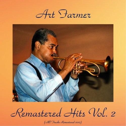 Remastered Hits Vol. 2 (All Tracks Remastered) von Art Farmer