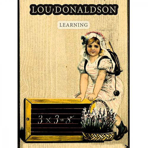 Learning by Lou Donaldson