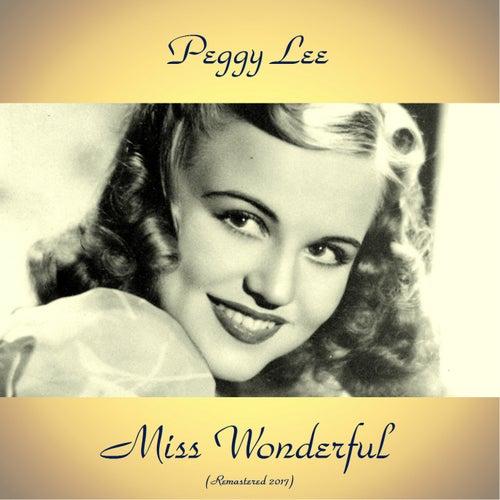 Miss Wonderful (Remastered 2017) von Peggy Lee