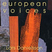 European Voices by Lars Danielsson