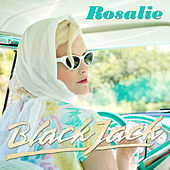 Play & Download Rosalie by Blackjack | Napster